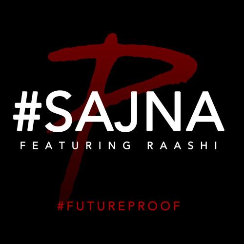 The PropheC - Sajna ft. Raashi (Sneak Peek)