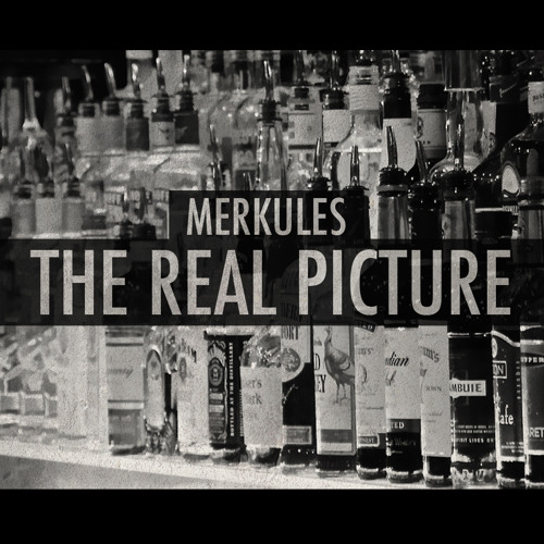 Merkules - The Real Picture (Prod By King Smo)