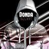 Donda(This Is A.R.T)Available On Google Play,Itunes & XBOX Music Store(Mixed By Terri SKillz)