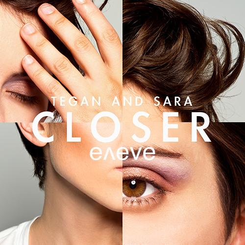 Tegan & Sara - Closer (eneve remix)