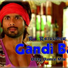 Gandi Baat (Dirty Dance Mix) DJ Waps Rmx