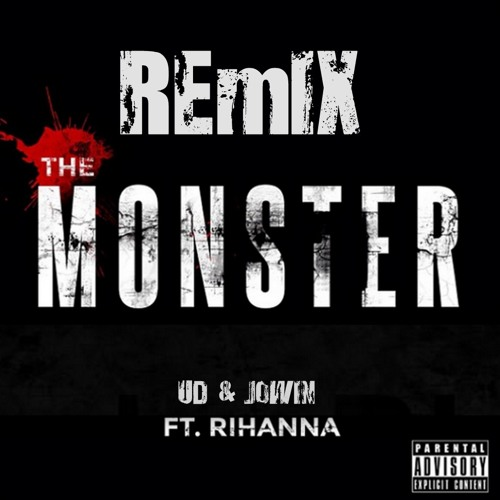 Rihanna - The Monster - UD & Jowin Remix (Free Download)