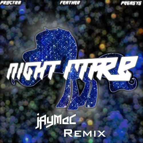 Proctra - Night Mare (jAyMaC Remix)