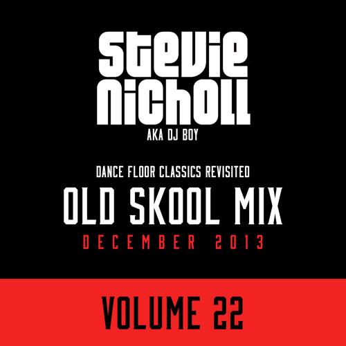 DJ Stevie Nicholl - Old Skool Mix Vol 22 (December 2013)
