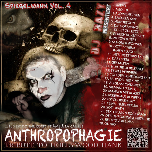 Spiegelwahn Vol. 4 - Anthropophagie (Tribute to Hollywood Hank) - Mixtape by DJ Razy
