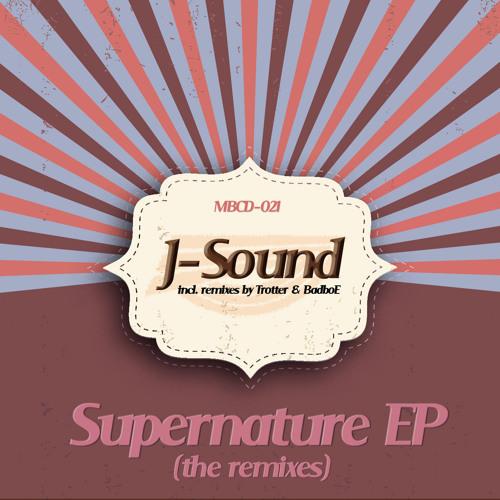J-Sound - Super Nature /the remixes/ (EP TEASER)