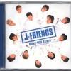 J-FRIENDS - Next 100 Years
