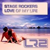 Stage Rockers - Love Of My Life