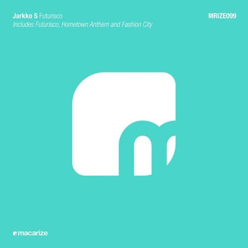 Jarkko S - Hometown Anthem (Original Mix)
