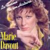 La Femme De Ton Histoire (Marie Davout)