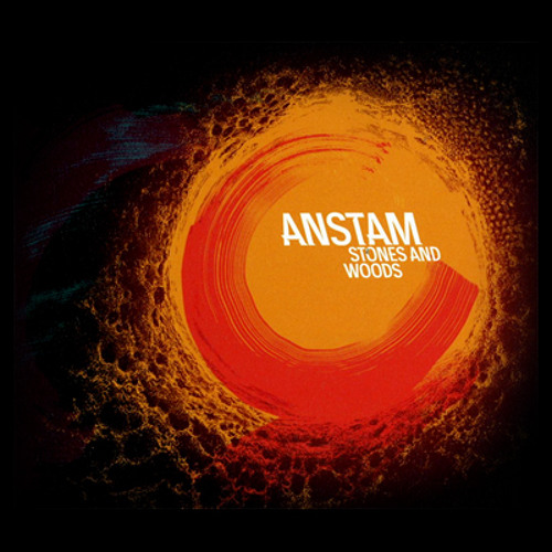 ANSTAM // ALBUM // Stones And Woods // '12