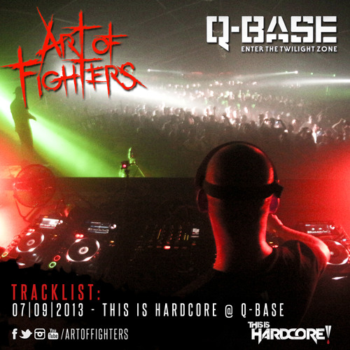 Liveset Art Of Fighters - This Is Hardcore @ Q-BASE 2013 - 7sept2013