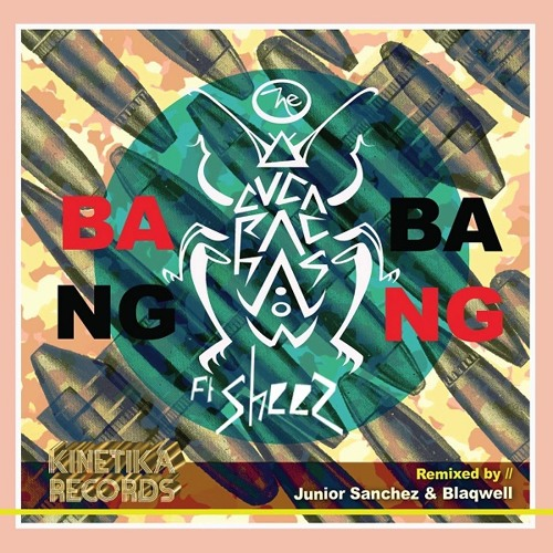 The Cucarachas feat. Sheez - Bang Bang (Junior Sanchez & Blaqwell Remix)