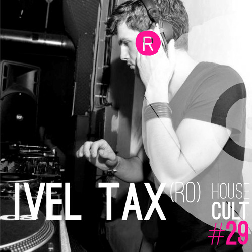 House Cult Podcast // 029 Ivel Tax