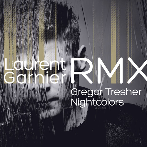 Gregor Tresher - Nightcolors (Garnier Without The B Devotions Remix) (Break New Soil) PREVIEW