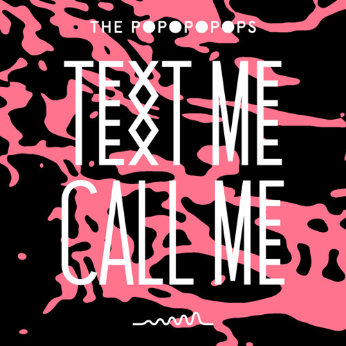 Le VASCO ● Text Me Call Me (The Popopopops Cover)