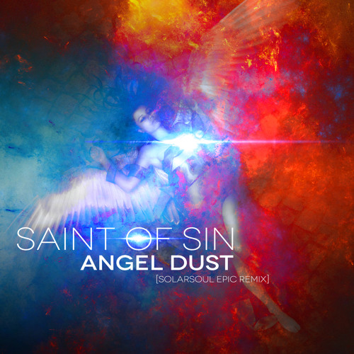 Saint Of Sin - Angel Dust [Solarsoul Epic Remix] FULL
