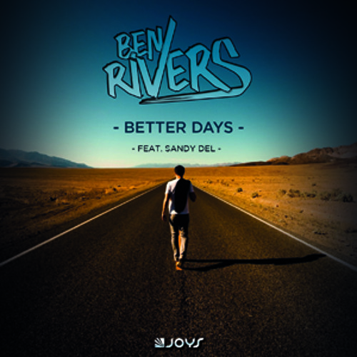 Ben Rivers feat Sandy Del  - Better Days (Radio Edit)