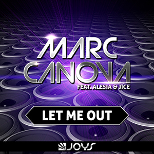 Marc Canova - Let Me Out (Radio Edit)