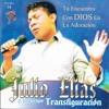 Julio Elias A La Nuevo Jerusalen Mix
