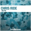 Chris Ride - Big Pig (Original Mix)