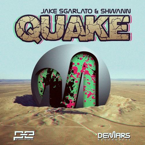 Jake Sgarlato & Shwann - Quake (Original Mix) (DeMars Records) PREVIEW