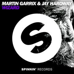 Martin Garrix & Jay Hardway - Wizard (Original Mix)