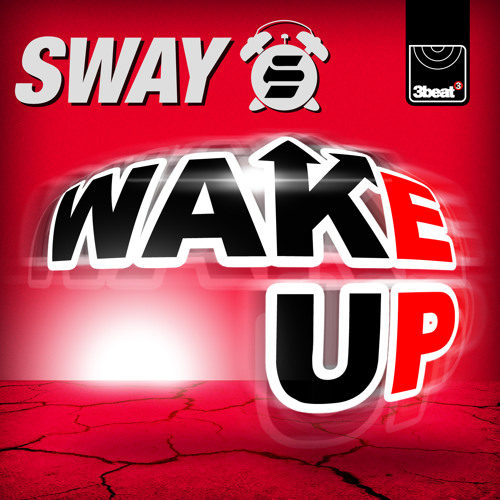 Wake Up (XILENT Explicit Radio Edit)