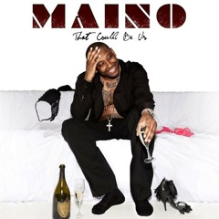 That Could Be Us (Maino Ft. Robbie Nova)