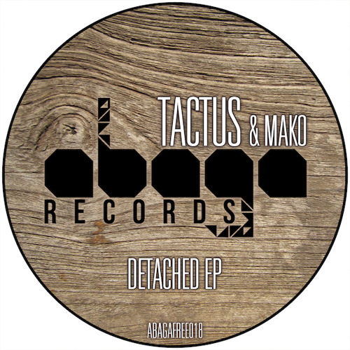 [ABAGAFREE018] Tactus - Detached EP (Free Download)