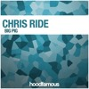 Chris Ride - Big Pig (Preview) OUT NOW!