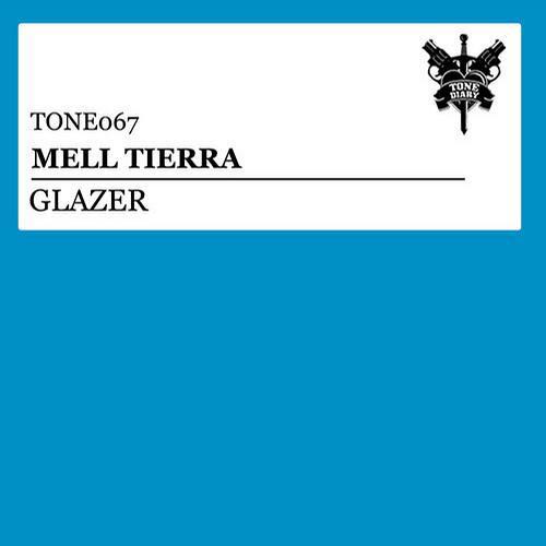 Mell Tierra - Glazer [Spinnin Records]