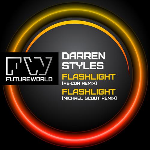 Darren Styles - Flashlight (Re-Con & Michael Scout Remixes) OUT NOW !!