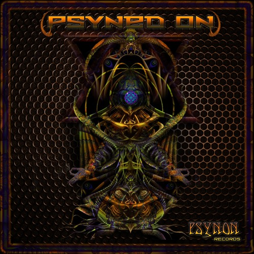 "** OUT NOW **  ""Psyned On EP"" - No4. Illustrator - Let's Rock It! - 148 bpm _ Psynon Records"