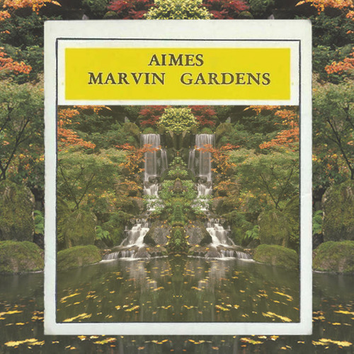 AIMES - Marvin Gardens FREE DL