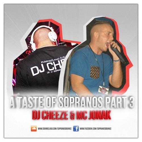 A Taste Of SOPRANOS Part 3 Ft, DJ Cheeze & MC Jonak