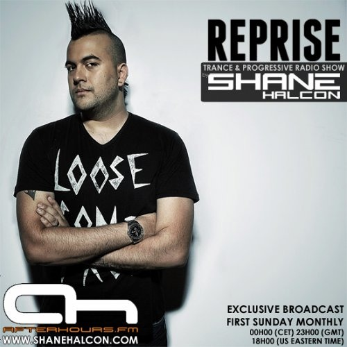 "Guest Mix for Shane Halcon's ""Reprise #010"" radio show on Afterhours.FM"
