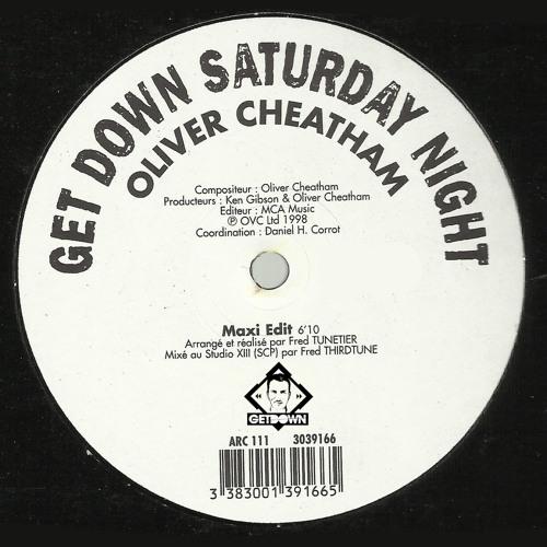 OLIVER CHEATAM - Get Down Saturday Night (Getdown Edit) FREE DOWNLOAD