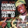 Bad Man Forward (Federation Shabba Ranks Remix)