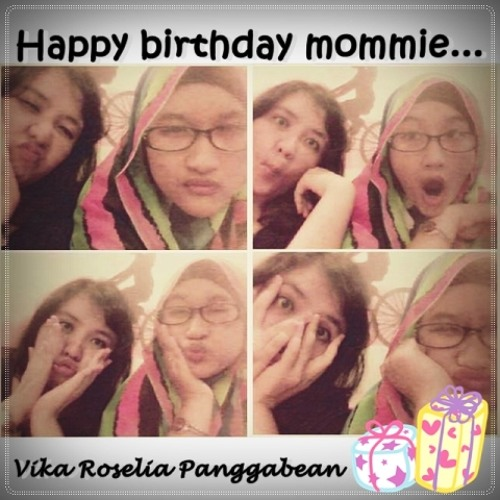 HBD mommie @vycadeux :*