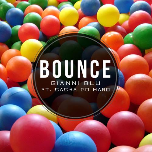 Gianni Blu - Bounce (Feat. Sasha Go Hard)(TRAP)