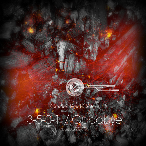 "Code : Red Core ""3-5-0-1/Goodbye"" double single"