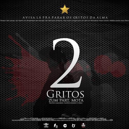 Zum - 2 Gritos (Part. Mota) - Single 2014