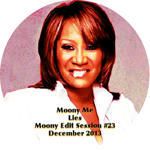 Moony Me - Lies (Moony Edit Session #23 - December 2013)