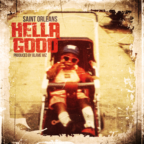 Hella Good Prod. By Blame Wiz