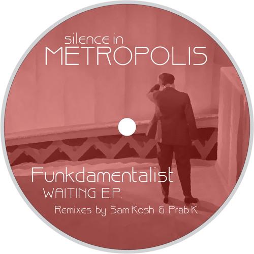 "SIM005 - Funkdamentalist - Waiting EP (incl. Sam Kosh & Prab K Remixes) - 12"" & Digi Out Now"