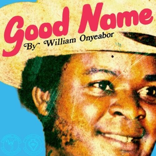 William Onyeabor - Your Name (Rhucs Edit)