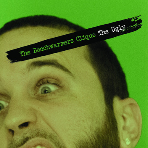 The Benchwarmers Clique - Low Key (THE UGLY OUT NOW!!)