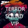 Terror Squad [VIP]