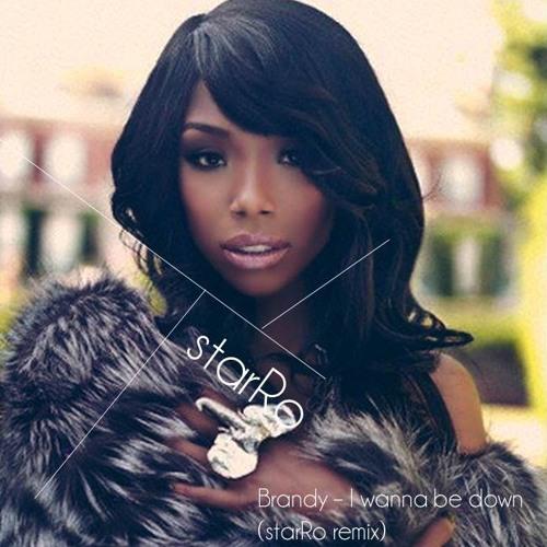 I Wanna Be Down - Brandy (starRo remix) FREE DL